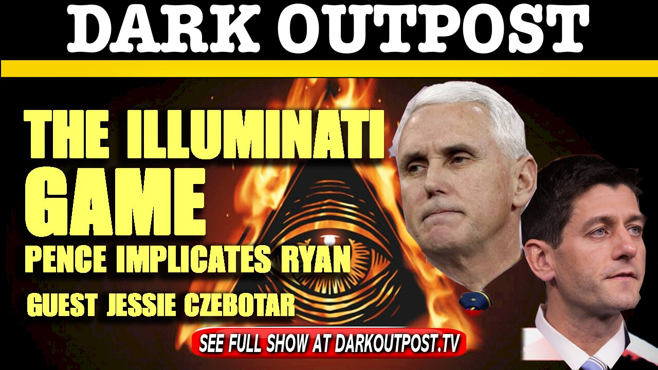Dark Outpost 01-07-2021 The Illuminati Game 7-1-2021