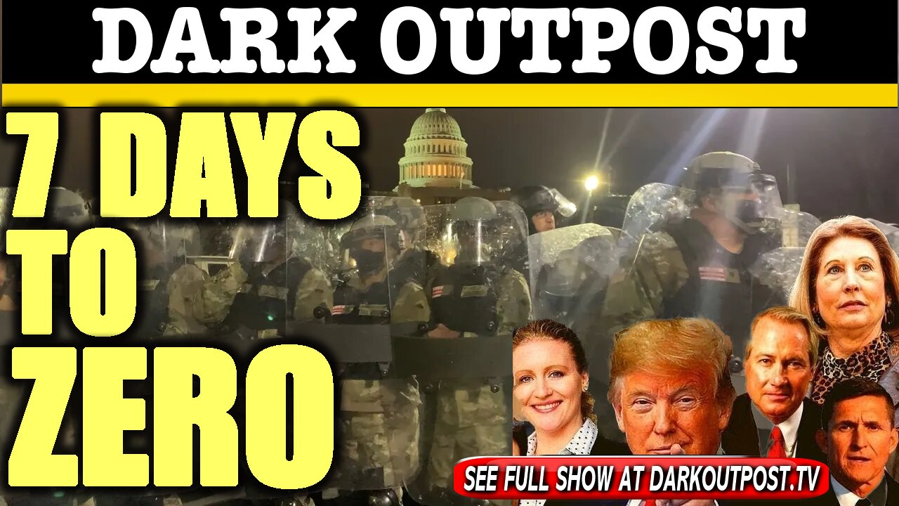 Dark Outpost 01-13-2021 7 Days To Zero 13-1-2021