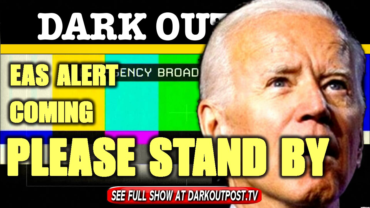 Dark Outpost 01-19-2021 EAS Alert Coming Please Stand By 19-1-2021