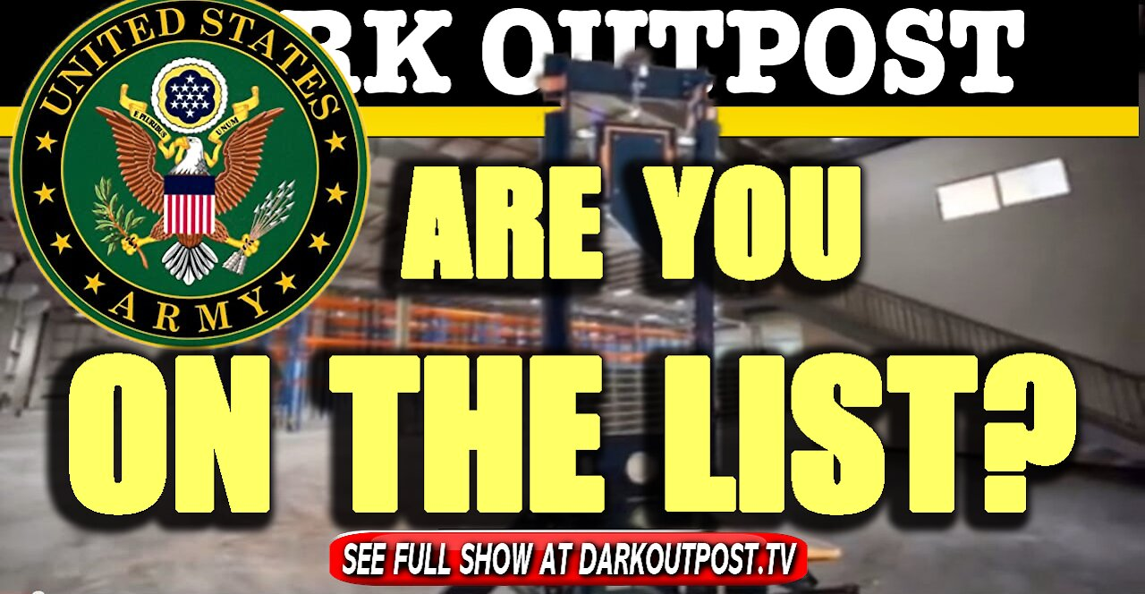 Dark Outpost 01-29-2021 Are You On The List? 29-1-2021