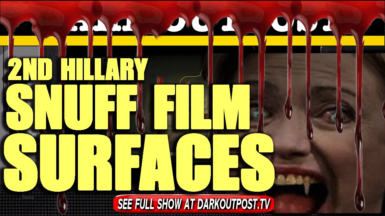 Dark Outpost 02-09-2021 2nd Hillary Snuff Film Surfaces 10-2-2021