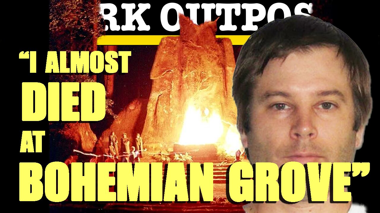 "Dark Outpost 02-17-2021 ""I Almost Died At Bohemian Grove"" 18-2-2021"