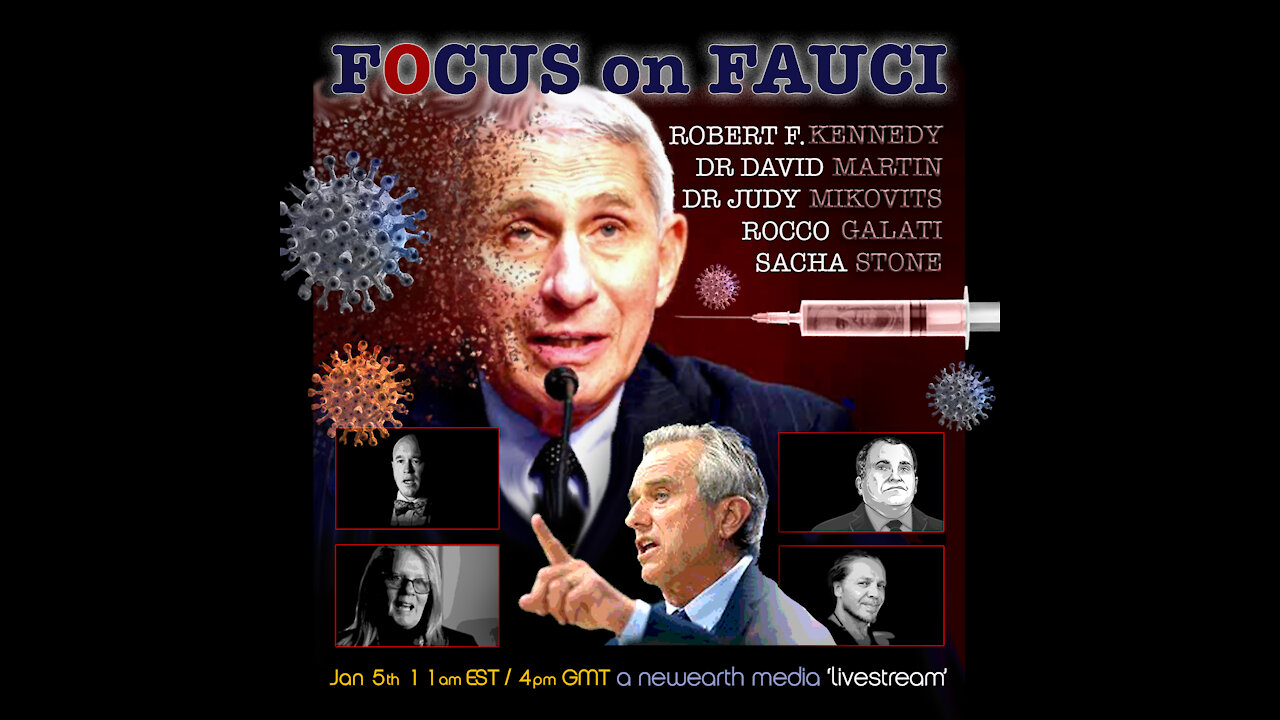 Focus on Fauci – Testimony, Fact Delivery – Dr. Mikovits, Dr.David Martin, Robert F Kennedy Jr. 17-2-2021