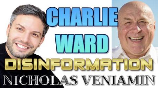 Nicholas Veniamin & Charlie Ward Discuss Disinformation, Gitmo, Impeachment & Covid 12-2-2021