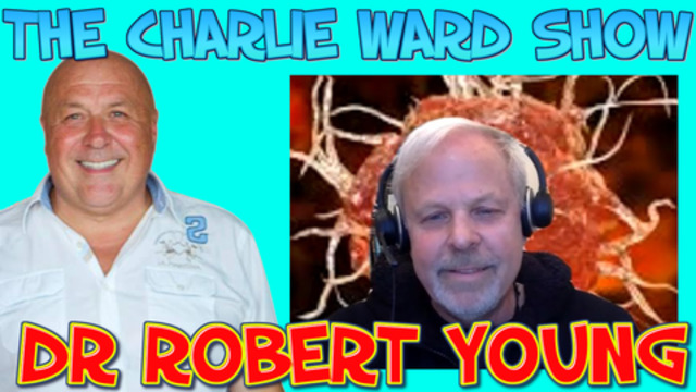 ROBERT YOUNG ALKALISE YOUR WAY BACK TO HEALTH WITH CHARLIE WARD 23-2-2021