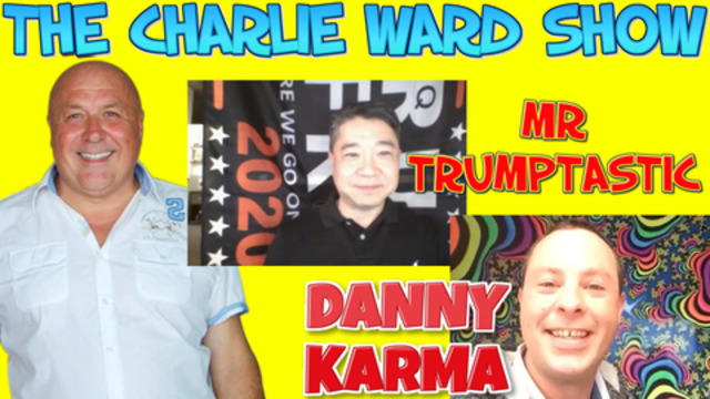 Raising the vibration of humanity with Danny Karma Trumptastic & Charlie Ward 23-2-2021
