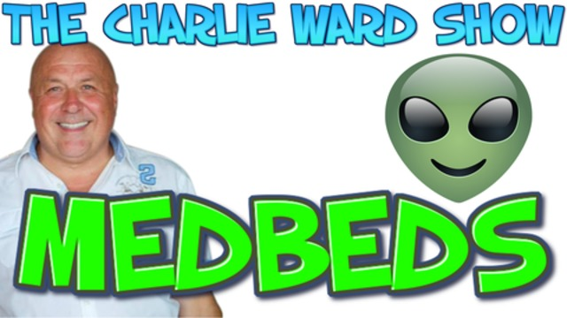 TO HEAL MEDBEDS ALMOST HERE with Charlie Ward 16-2-2021