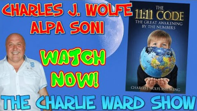 The Great Awakening by NUMBERS with Charles J. Wolfe, Alpa Soni & Charlie Ward 24-2-2021