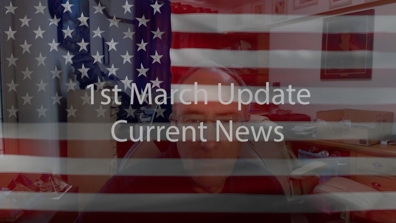 1st March Update Current News 1-3-2021