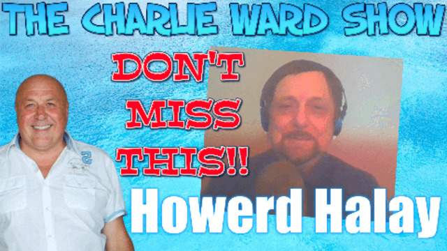 ASCENSION SECRETS WITH HOWERD HALAY & CHARLIE WARD 10-3-2021