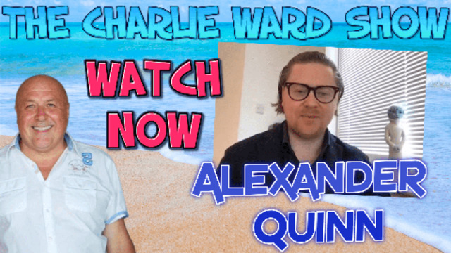 CHANGES TO COME WITH ALEXANDER QUINN & CHARLIE WARD 8-3-2021