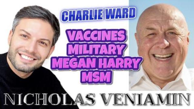 CHARLIE DISCUSSES VACCINE, MILITARY, MEGAN, MSM WITH NICHOLAS VENIAMIN 12-3-2021
