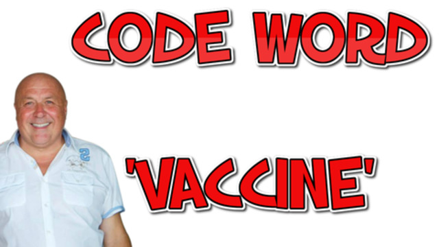 CODE WORD VACCINE WITH CHARLIE WARD 1-3-2021