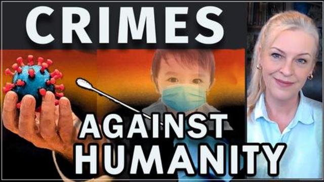 Corona CRIMES Against Humanity – WERE YOU HARMED? 31-3-2021