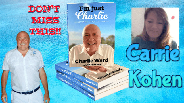 I'M JUST CHARLIE NO1 BEST SELLER WITH CARRIE KOHEN & CHARLIE WARD 10-3-2021