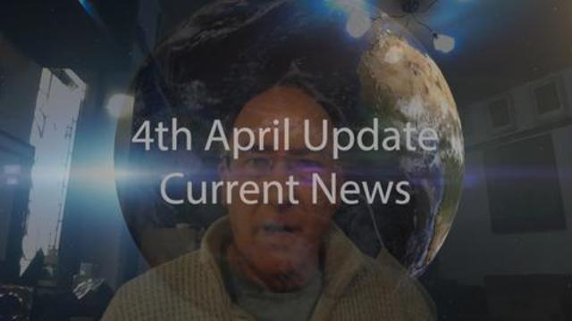 4TH APRIL UPDATE CURRENT NEWS 4-4-2021