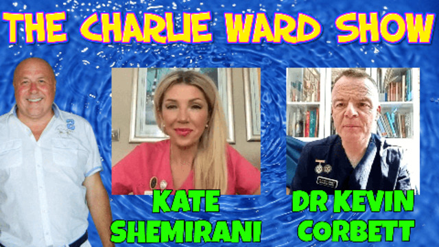 GENOCIDE VACCINES WITH DR KEVIN CORBETT, KATE SHEMIRANI & CHARLIE WARD 23-4-2021