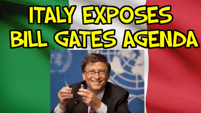 ITALY EXPOSES BILL GATES AGENDA 15-4-2021