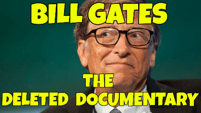 A DELETED BILL GATES DOCUMENTARY REVIVED 23-5-2021