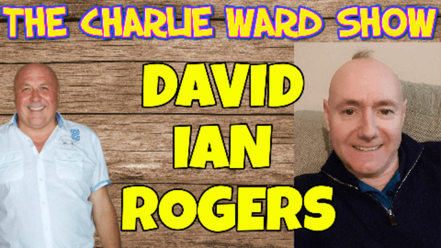 CONNECTING WITH CHARLIE AND OPENING THE DOOR OF THE TRUTH WITH DAVID IAN ROGERS CHARLIE WARD 27-5-2021