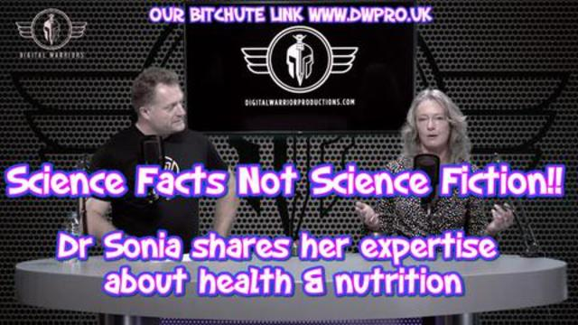 EPISODE 9. SCIENCE FACTS NOT SCIENCE FICTION! WITH DR SONIA & MAHONEY 24-5-2021
