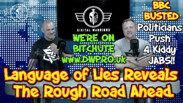 EPISODE 9: THE LANGUAGE OF LIES REVEALS THE ROUGH ROAD AHEAD 27-5-2021
