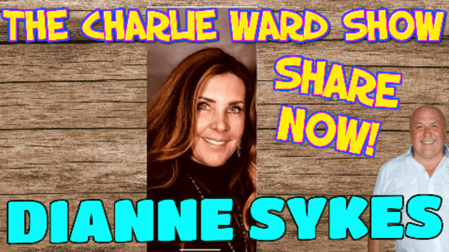 EXPOSURE IN THE SYSTEM WITH DIANNE SYKES & CHARLIE WARD 12-5-2021