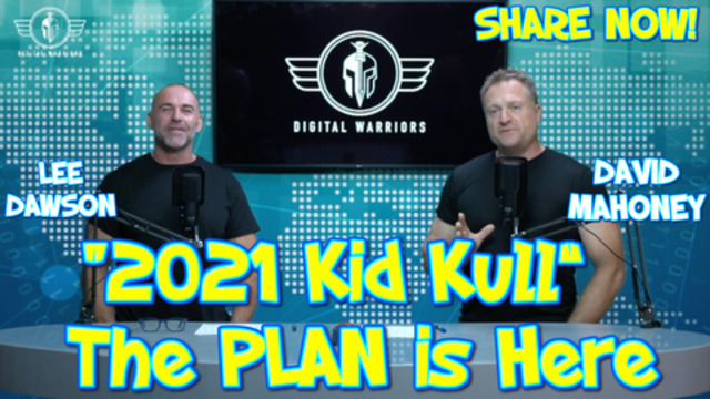 Episode 7. The plan is clear guys. They're coming for your kids now! 15-5-2021