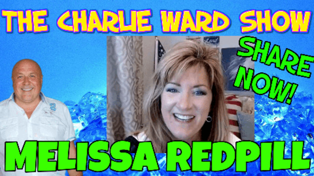 IT'S ALL HAPPENING IN THE HEAVENS, ITS ALL BIBLICAL WITH MELISSA RED PILL & CHARLIE WARD 20-5-2021