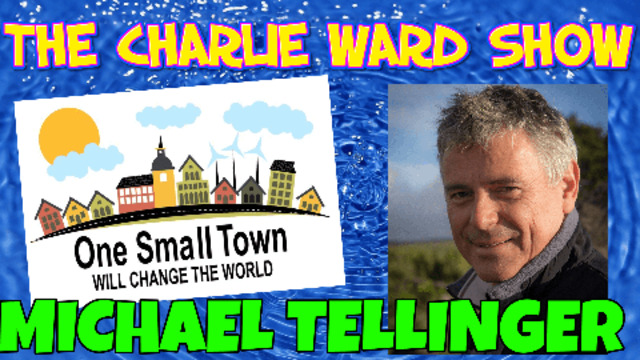 ONE SMALL TOWN WILL CHANGE THE WORLD WITH MICHAEL TELLINGER AND CHARLIE WARD 5-5-2021