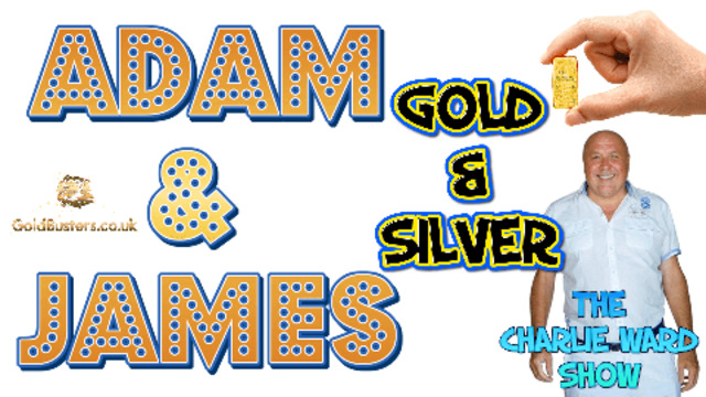 The top 10 reasons to buy gold NOW with Adam, James & Charlie Ward