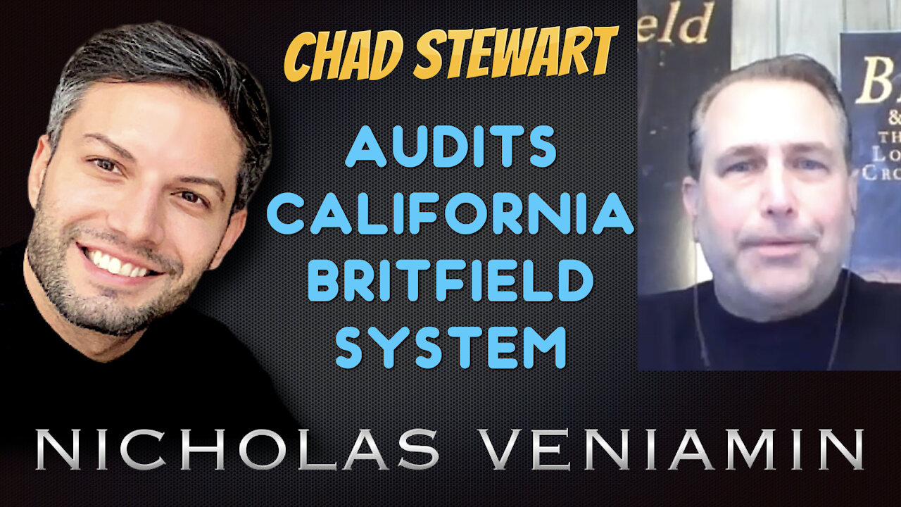 Chad Stewart Discusses Audits, California, Britfield and System with Nicholas Veniamin 10-6-2021
