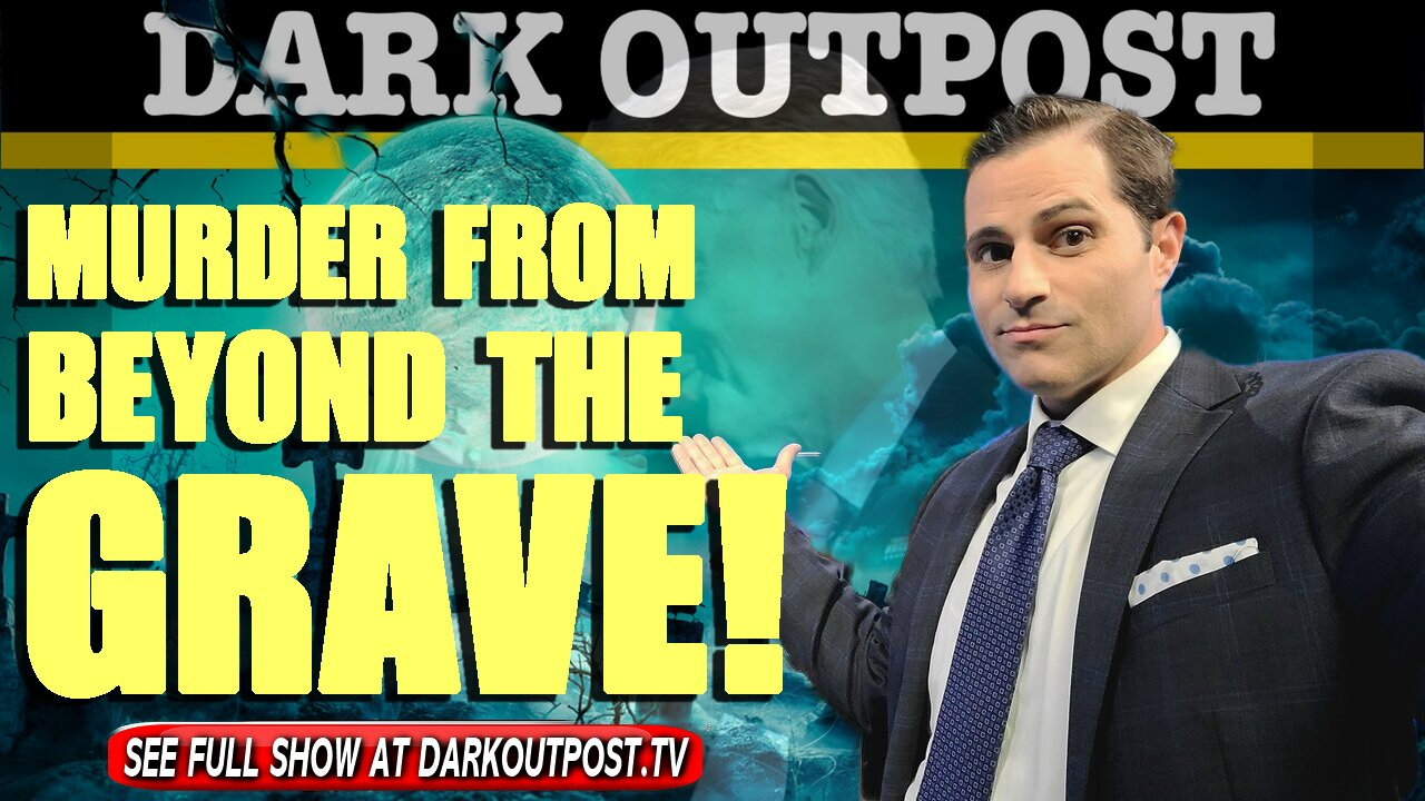 Dark Outpost 06-14-2021 Murder From Beyond The Grave! 14-6-2021
