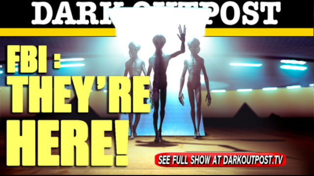 """Dark Outpost 06-18-2021 FBI: They""""re Here! 18-6-2021"""