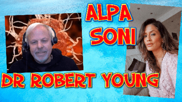 Dr Robert Young, in a EXPLOSIVE DISCUSSION with Alpa Soni about vaccines & the next 2 years! 24-6-2021Dr Robert Young, in a EXPLOSIVE DISCUSSION with Alpa Soni about vaccines & the next 2 years! 24-6-2021