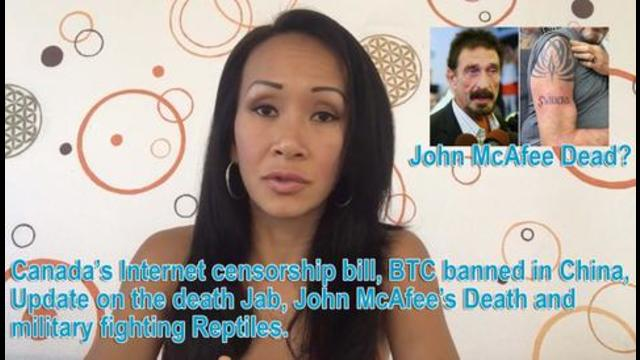 Internet censorship bill, BTC banned in China, Update on the death Jab, John McAfee's Death 28-6-2021