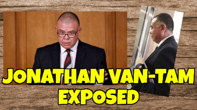JOHNATHAN VAN-TAM ANOTHER LIAR IN PARLIMENT WAKE UP PEOPLE HE'S COMING FOR YOUR KIDS! 22-6-2021