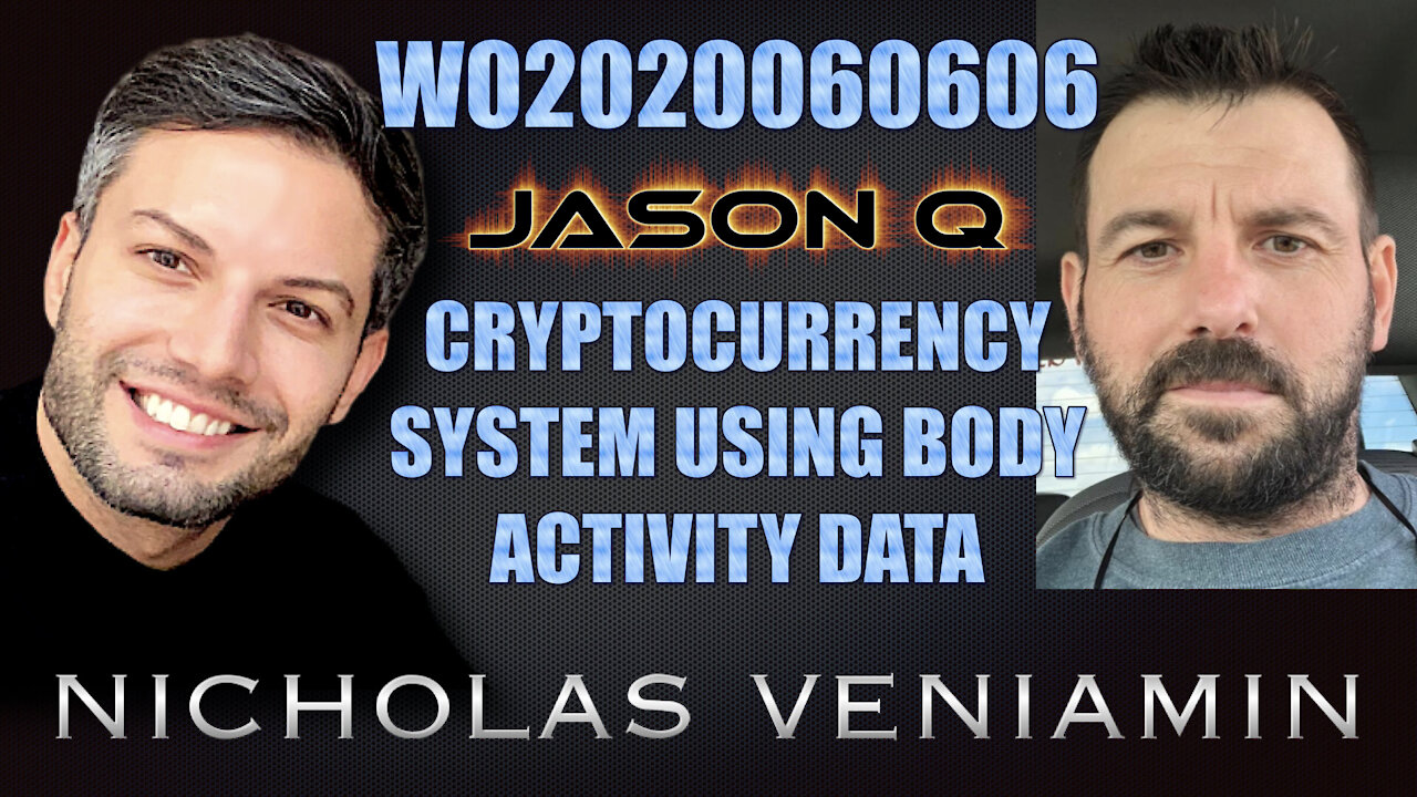 Jason Q Discusses Cryptocurrency System Using Body Activity Data with Nicholas Veniamin 2-6-2021
