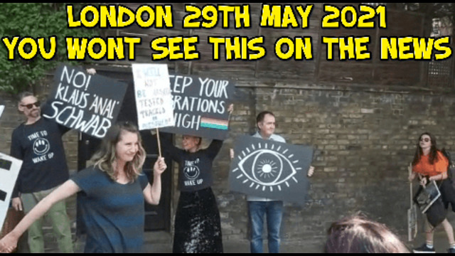 LONDON 29TH MAY 2021 YOU WONT SEE THIS ON THE NEWS! 31-5-2021