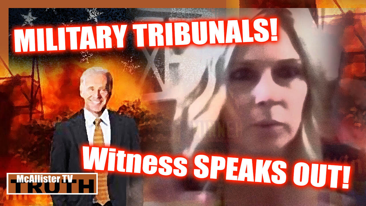 MILITARY TRIBUNALS! WITNESS SPEAKS! THE 1ST WILL SHOCK THE WORLD! 17-6-2021