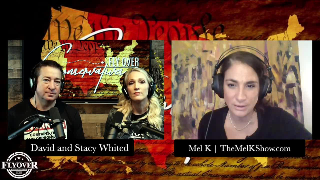 Mel K Joins Fly Over Conservatives For Truth Bombs Galore 5-6-2021