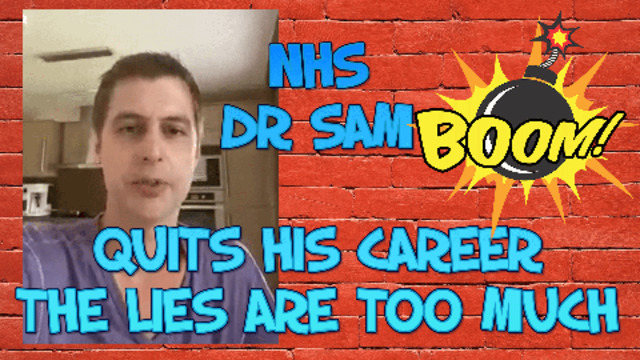 NHS DOCTOR SAMUEL WHITE RESIGNS & SPEAKS OUT ABOUT THE LIES AND THE USELESS MASKS 6-6-2021