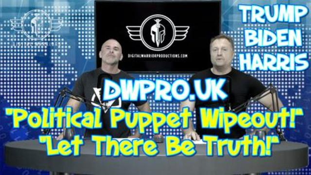 'POLITICAL PUPPET WIPEOUT' 'LET THERE BE TRUTH' 6-6-2021