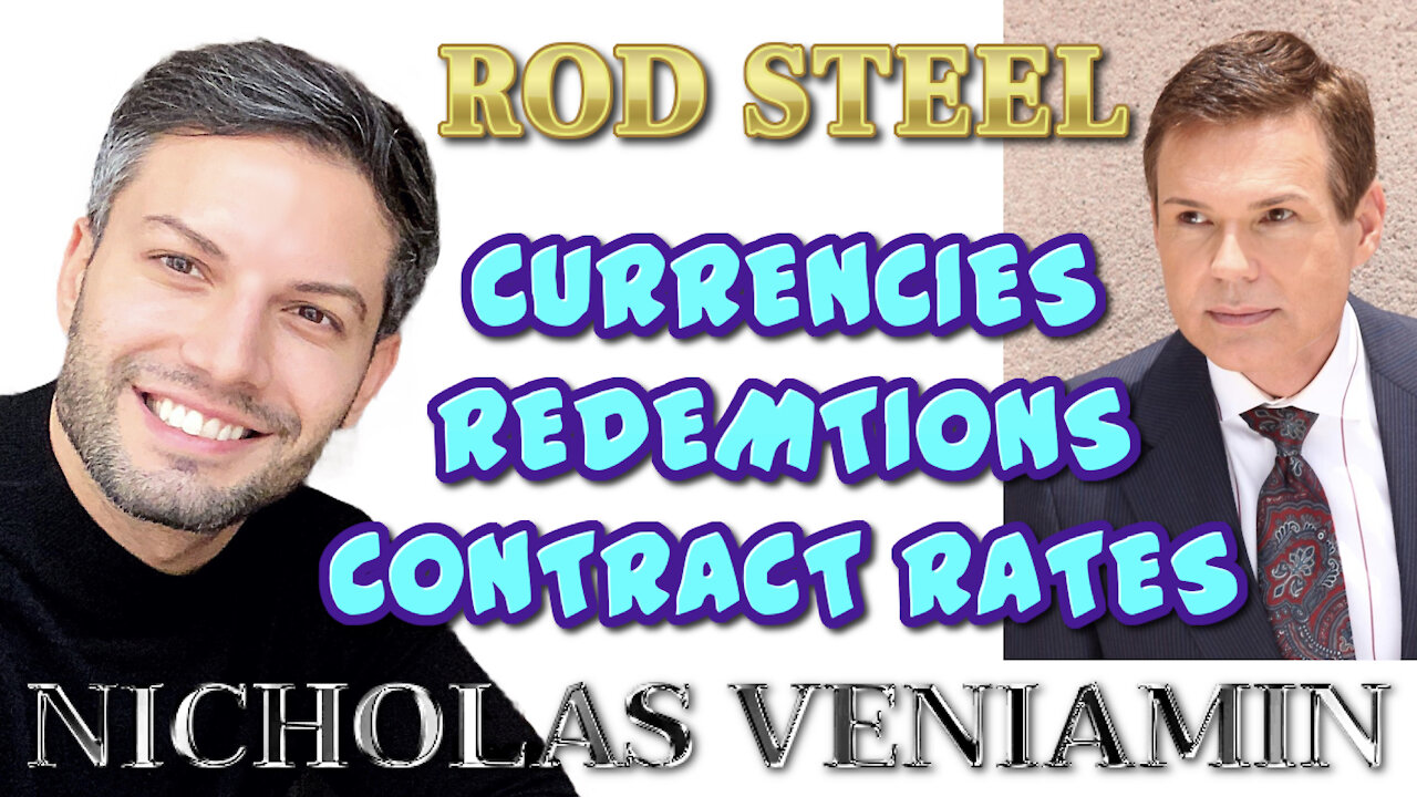 Rod Steel Discusses Currencies, Redemptions and Contract Rates with Nicholas Veniamin 28-3-2021