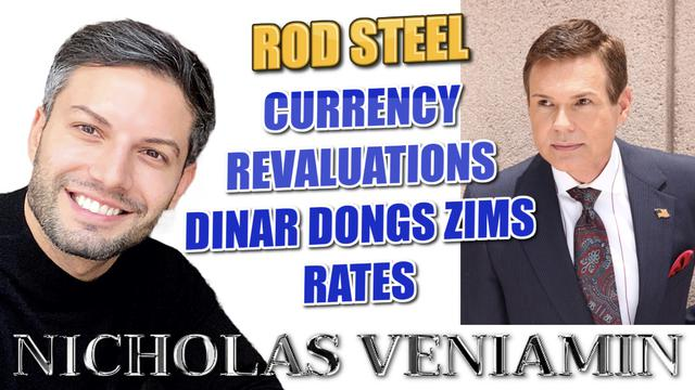Rod Steel Discusses Currency Revaluations with Nicholas Veniamin 21-2-2021