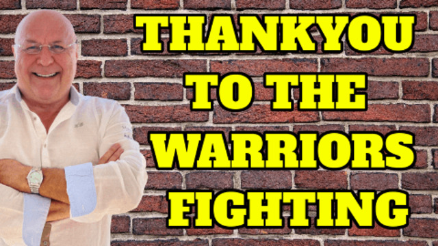 THANK YOU TO ALL THE WARRIORS FIGHTING! 28-6-2021