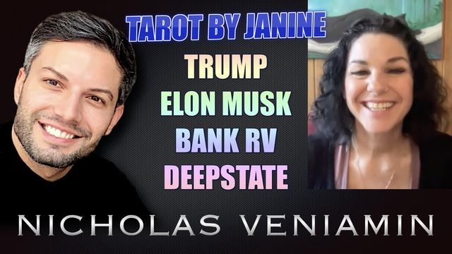Tarot By Janine Discusses Trump, Elon Musk, Bank RV and Deepstate with Nicholas Veniamin 21-6-2021