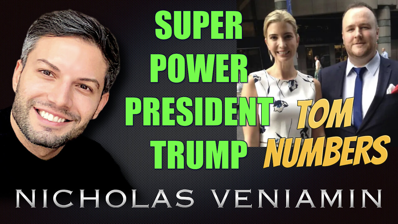 Tom Numbers Discusses Super Power President Trump with Nicholas Veniamin 4-6-2021