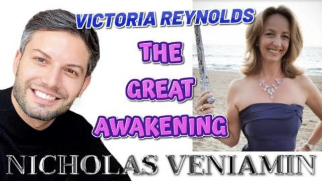 Victoria Reynolds Discusses The Great Awakening with Nicholas Veniamin 19-2-2021