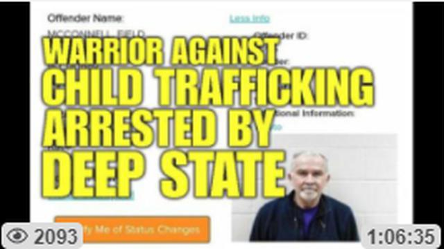 4th MARINE FIELD MCCONNELL: WARRIOR AGAINST CHILD TRAFFICKING ARRESTED BY CORRUPT CRIMINALS 3-7-2021